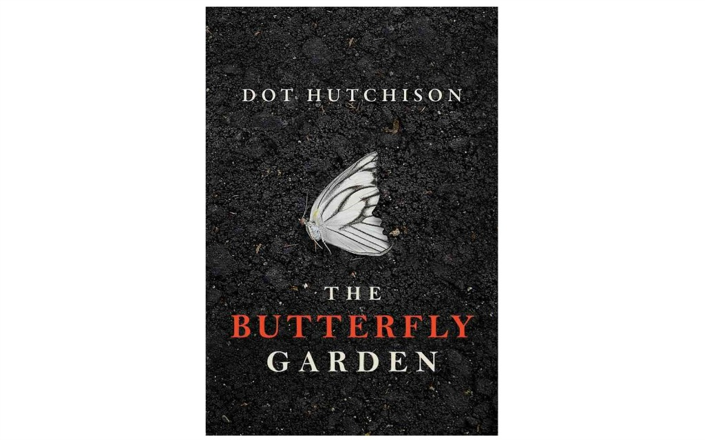 Sunday book club the butterfly garden by dot hutchison - The butterfly garden dot hutchison ...